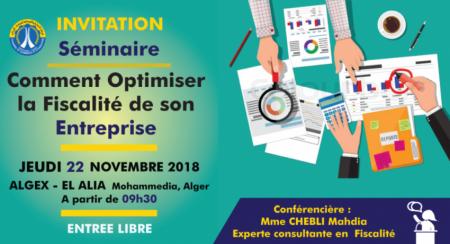 Invitation séminaire «Comment optimiser la fiscalité de son Entreprise» Mardi 22 Novembre 2018 à ALGEX