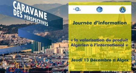 Journée d'information :La Valorisation a L'international Du Produit Algérien