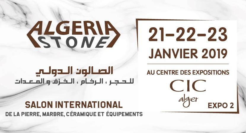 """Algeria Stone"""" du 21 au 23 Janvier 2019 au CIC d'Alger"""